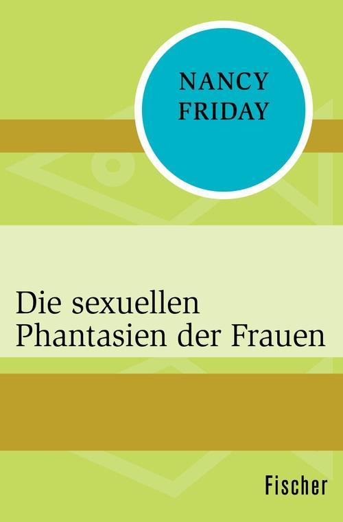Die sexuellen Phantasien der Frauen als eBook