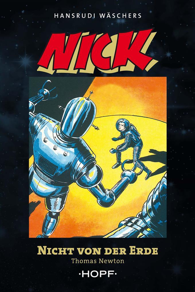 Nick 2 (zweite Serie): Nicht von der Erde als eBook
