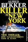 Vier Jesse Trevellian Thriller in einem Band - 1000 Taschenbuchseiten Crime & Action - Killer in New York