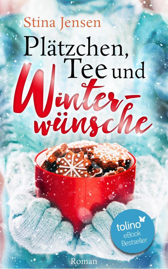Plätzchen, Tee und Winterwünsche als eBook