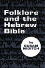 Folklore and the Hebrew Bible