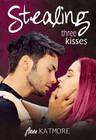 Stealing Three Kisses