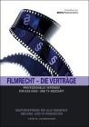 Filmrecht - Die Verträge. Mit CD-ROM
