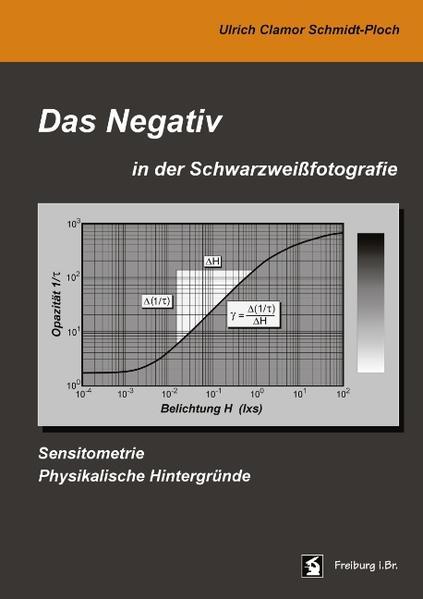 Das Negativ in der Schwarzweißfotografie als Buch
