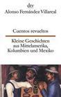 Cuentos revueltos / Kleine Geschichten aus Mittelamerika