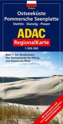 ADAC RegionalKarte Polen 1. Ostseeküste. Pommersche Seenplatte. Stettin. Danzig. Posen 1 : 300 000 als Buch