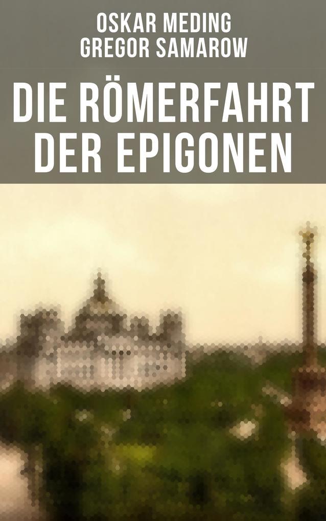 Die Römerfahrt der Epigonen als eBook