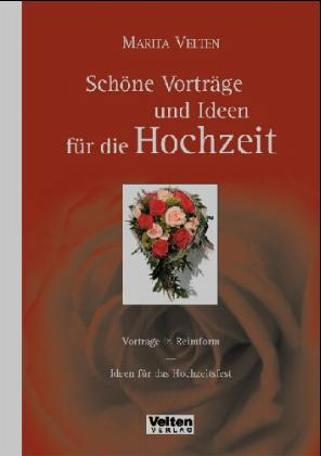 Schöne Vorträge und Ideen für die Hochzeit als Buch