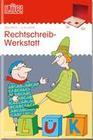 LÜK. Rechtschreibwerkstatt 3. Klasse