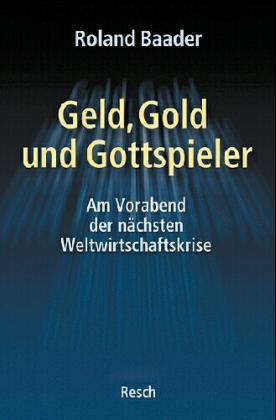 Geld, Gold und Gottspieler als Buch