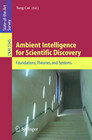 Ambient Intelligence for Scientific Discovery