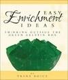 Easy Enrichment Ideas: Thinking Outside the Green Gelatin Box