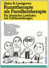 Kunsttherapie als Familientherapie