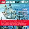 P.M. WISSEN zum HÖREN. Szenen, die Geschichte machten 2. CD