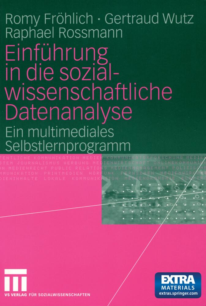 Einführung in die sozialwissenschaftliche Datenanalyse.Mit CD-ROM als Buch