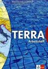 TERRA Welt - Zeit - Gesellschaft für Hauptschulen Arbeitsheft 3. 7. Klasse. Baden-Württemberg
