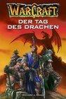 WarCraft 01. Der Tag des Drachen