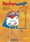 Rechenwege 4. Schülerbuch. Neubearbeitung. Östliche Bundesländer (Nord)