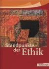 Standpunkte der Ethik. Schülerbuch. Neu