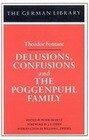 Delusions, Confusions, and the Poggenpuhl Family: Theodor Fontane