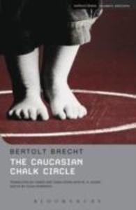 caucasian chalk circle The caucasian chalk circle (german: der kaukasische kreidekreis) is a play by the german modernist playwright bertolt brecht an example of brecht's epic theatre.