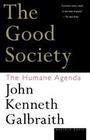 The Good Society: The Humane Agenda