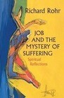 Job and the Mystery of Suffering: Spiritual Reflections