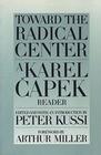 Toward the Radical Center: A Karel Capek Reader