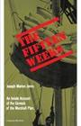 The Fifteen Weeks: (February 21-June 5, 1947)