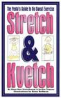 Stretch and Kvetch: The Yenta's Guide to No Sweat Exercise