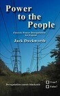 Power to the People: Electric Power Deregulation an Expose