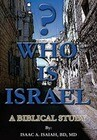 Who Is Israel?: A Biblical Study