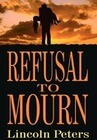 Refusal to Mourn