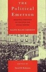 The Political Emerson: Essential Writings on Politics and Social Reform