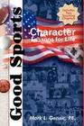 Good Sports: Character Lessons for Life