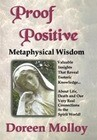 Proof Positive: Metaphysical Wisdom