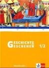 Geschichte und Geschehen 1/2. Schülerbuch. Rheinland-Pfalz, Saarland
