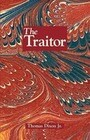 The Traitor: A Story of the Fall of the Invisible Empire