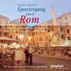 Spaziergang durch Rom. CD