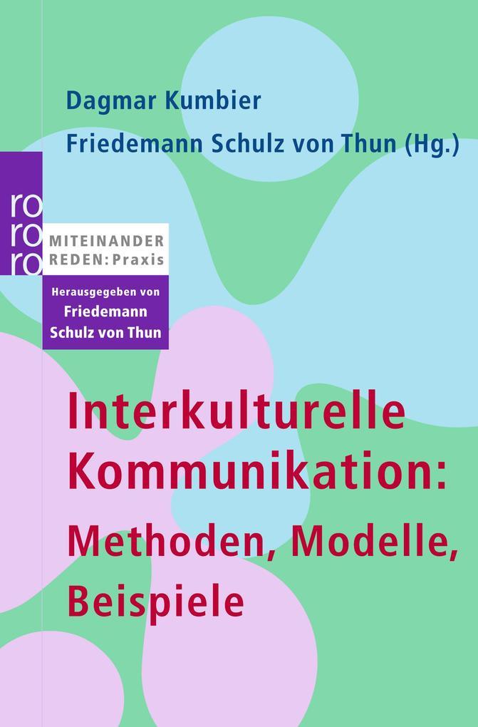 Interkulturelle Kommunikation: Methoden, Modelle, Beispiele als ...