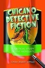 Chicano Detective Fiction: A Critical Study of Five Novelists