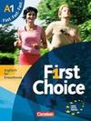 First Choice 1. Fast mit Home Study CD und PhrasebookStarter. Kursbuch und CD