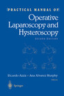 Practical Manual of Operative Laparoscopy and Hysteroscopy