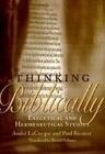 Thinking Biblically: Exegetical and Hermeneutical Studies