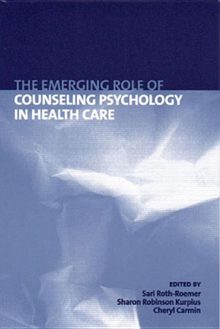 The Emerging Role of Counseling Psychology in Health Care als Buch