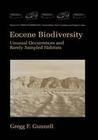 Eocene Biodiversity: Unusual Occurrences and Rarely Sampled Habitats