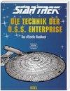 Star Trek. Die Technik der U.S.S. Enterprise. Sonderausgabe