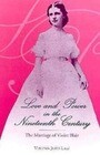 Love and Power in the 19th Century: The Marriage of Violet Blair