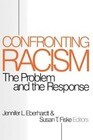 Confronting Racism: The Problem and the Response