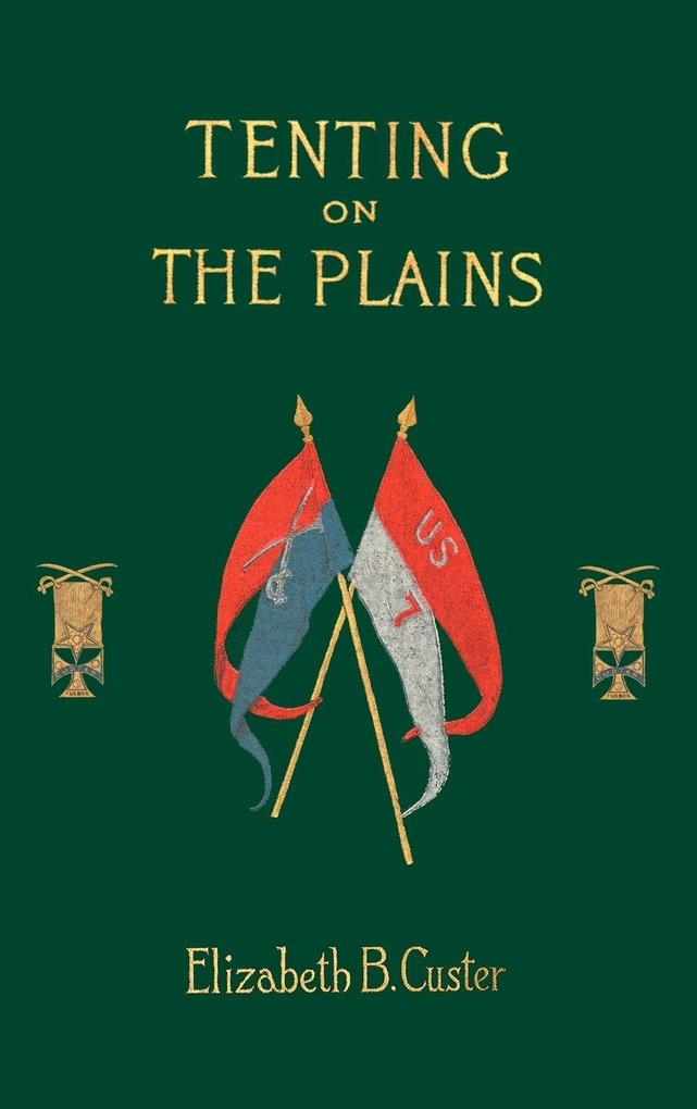 Tenting on the Plains als Buch